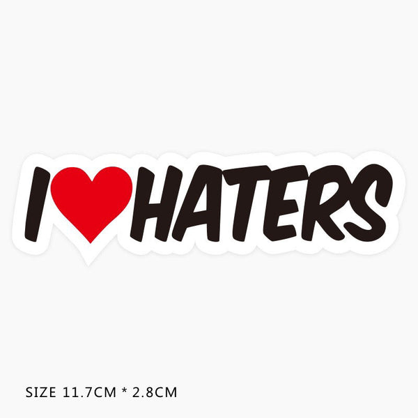 I Love Haters Vinyl Sticker Decal