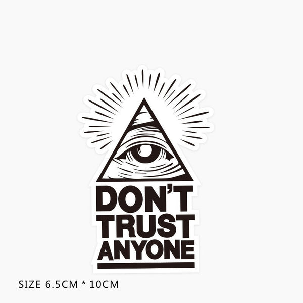 Don't Trust Anyone Vinyl Sticker Decal