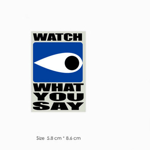 Supreme Watch What You Say Blue Vinyl Sticker Decal