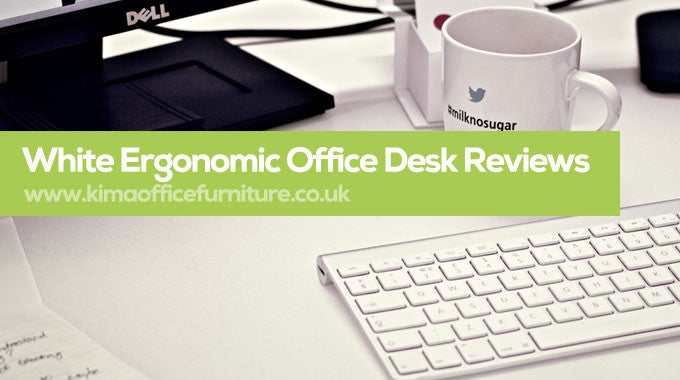 White Ergonomic Office Desk Reviews for 2017