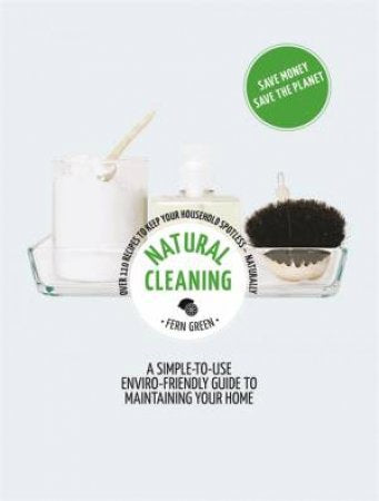 Book Title: Natural Cleaning - by Fern Green