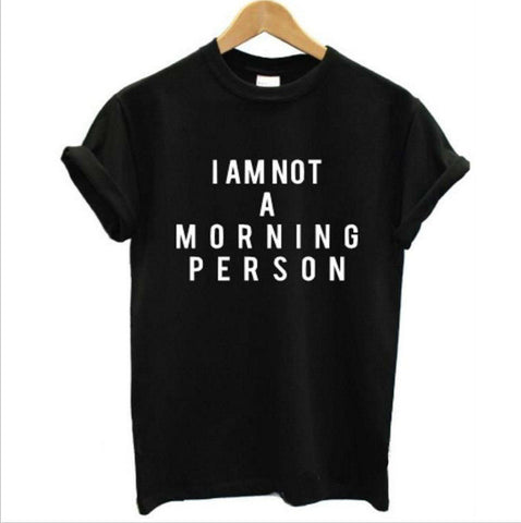I am not a morning person!Short Sleeve T-shirt, Women Tops, Girl's T-shirt, Tee-TownTiger