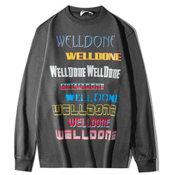 Well Done Well Done! Long Sleeve Sweatshirt, Unisex Tops, Unisex T-shirt, Sweater Tee