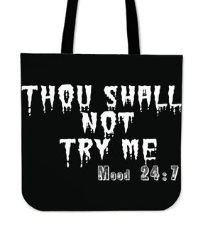 Thou Shall Not Try Me Tote Bags