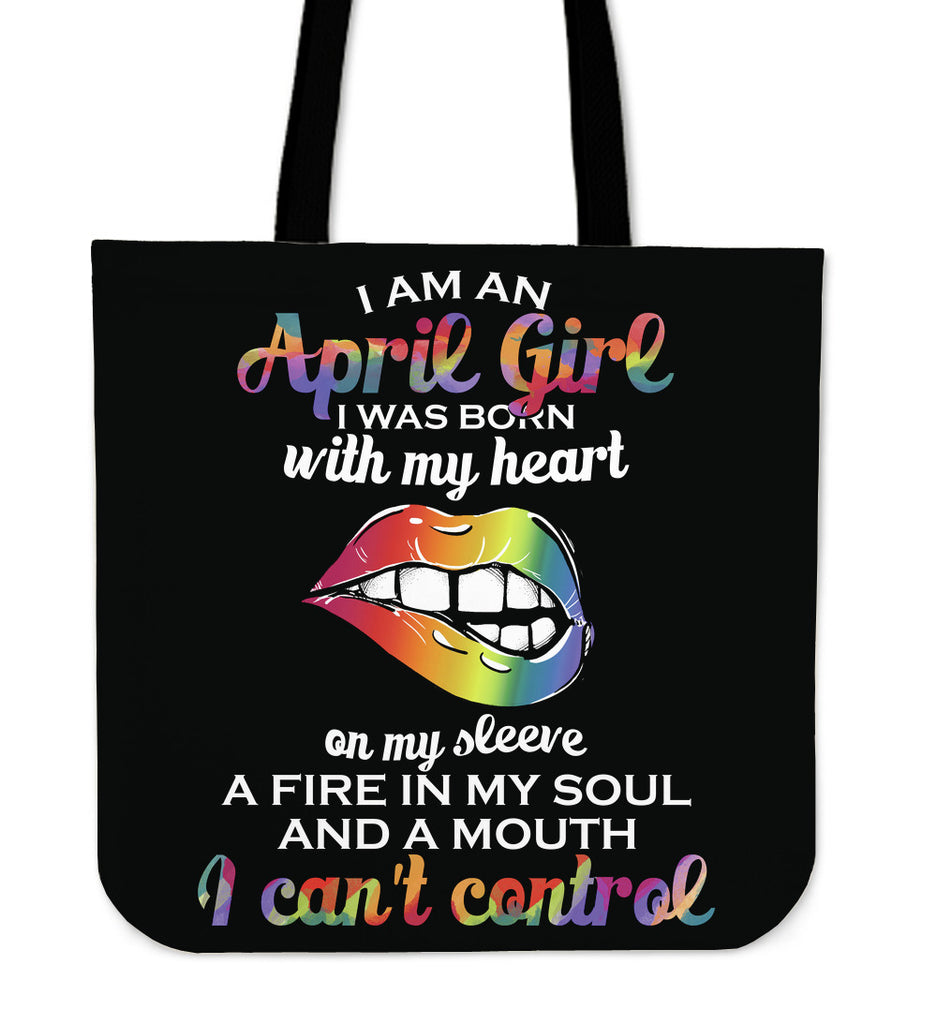 I Am An April Girl Tote Bags