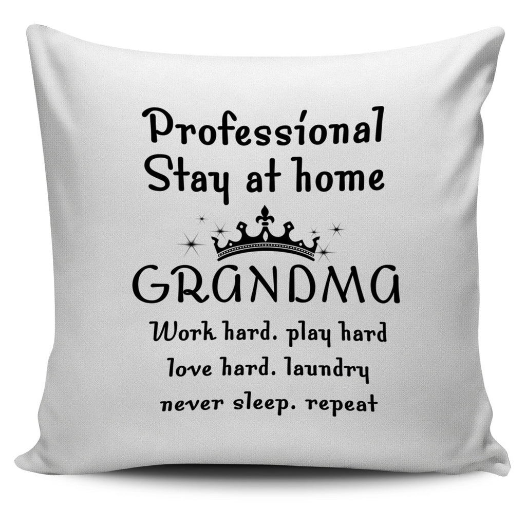 Professional Stay At Home Grandma Pillow Covers