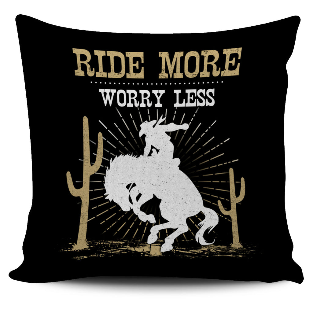 Ride More Worry Less Horse Pillow Covers