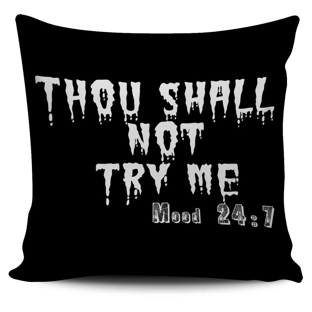 Thou Shall Not Try Me Pillow Covers
