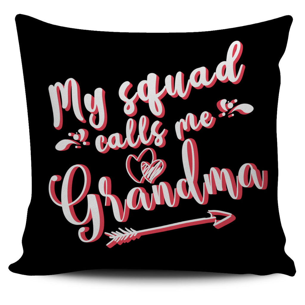 My Squad Calls Me Grandma Pillow Covers