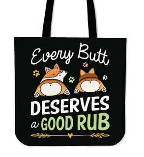 Every Butt Deserves A Good Rub Corgi Tote Bags