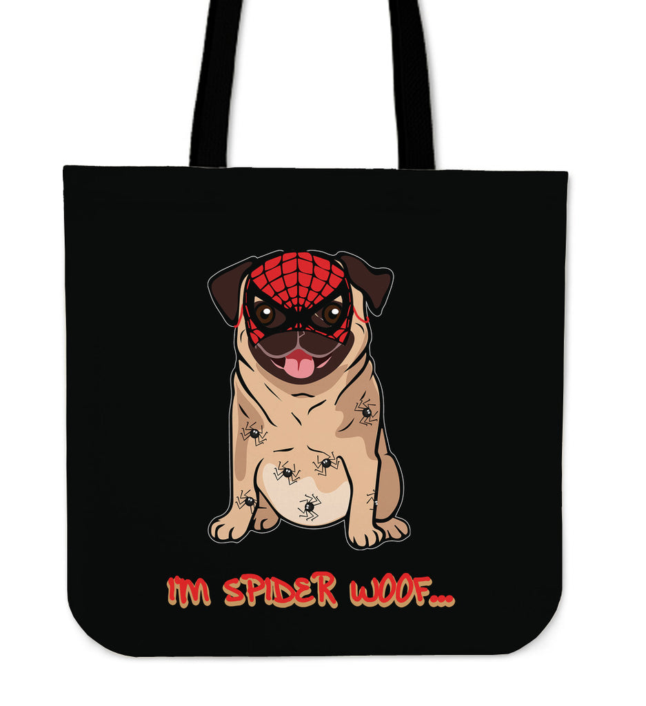 I'm Spider Woof Pug Tote Bags