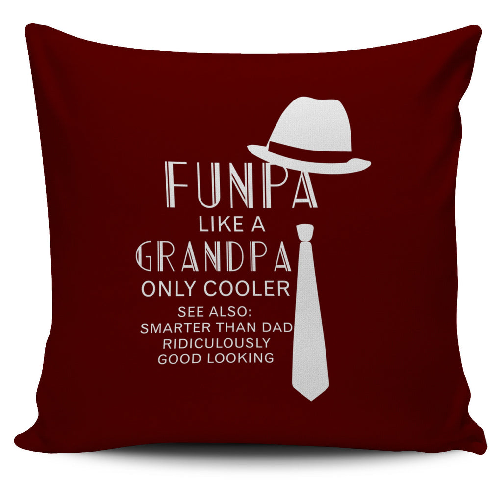 Funpa Like A Grandpa Only Cooler Pillow Covers