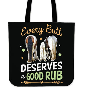 Every Butt Deserves A Good Rub Horse Tote Bags