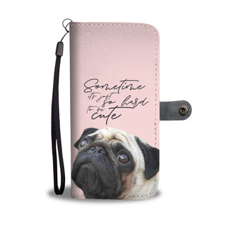 Look At Me Pug Wallet Phone Cases