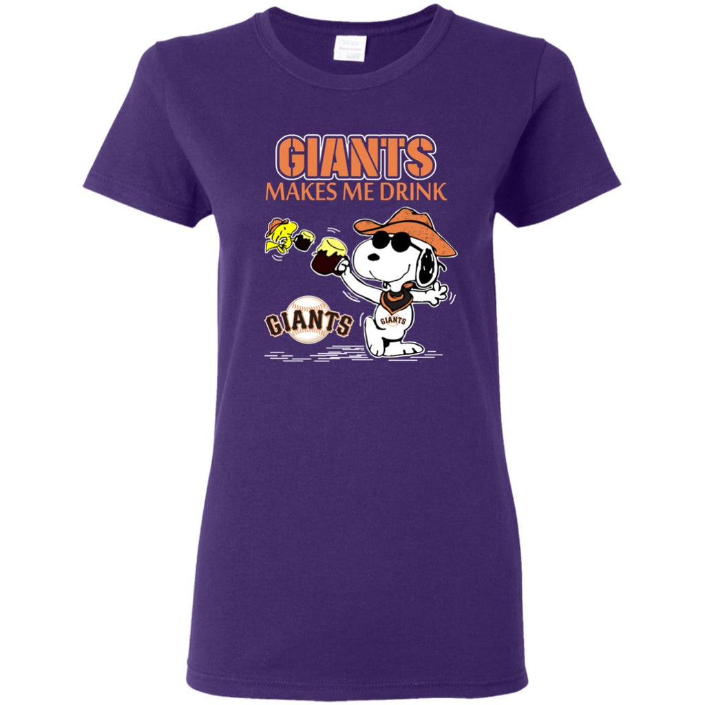 San Francisco Giants Makes Me Drinks T Shirts