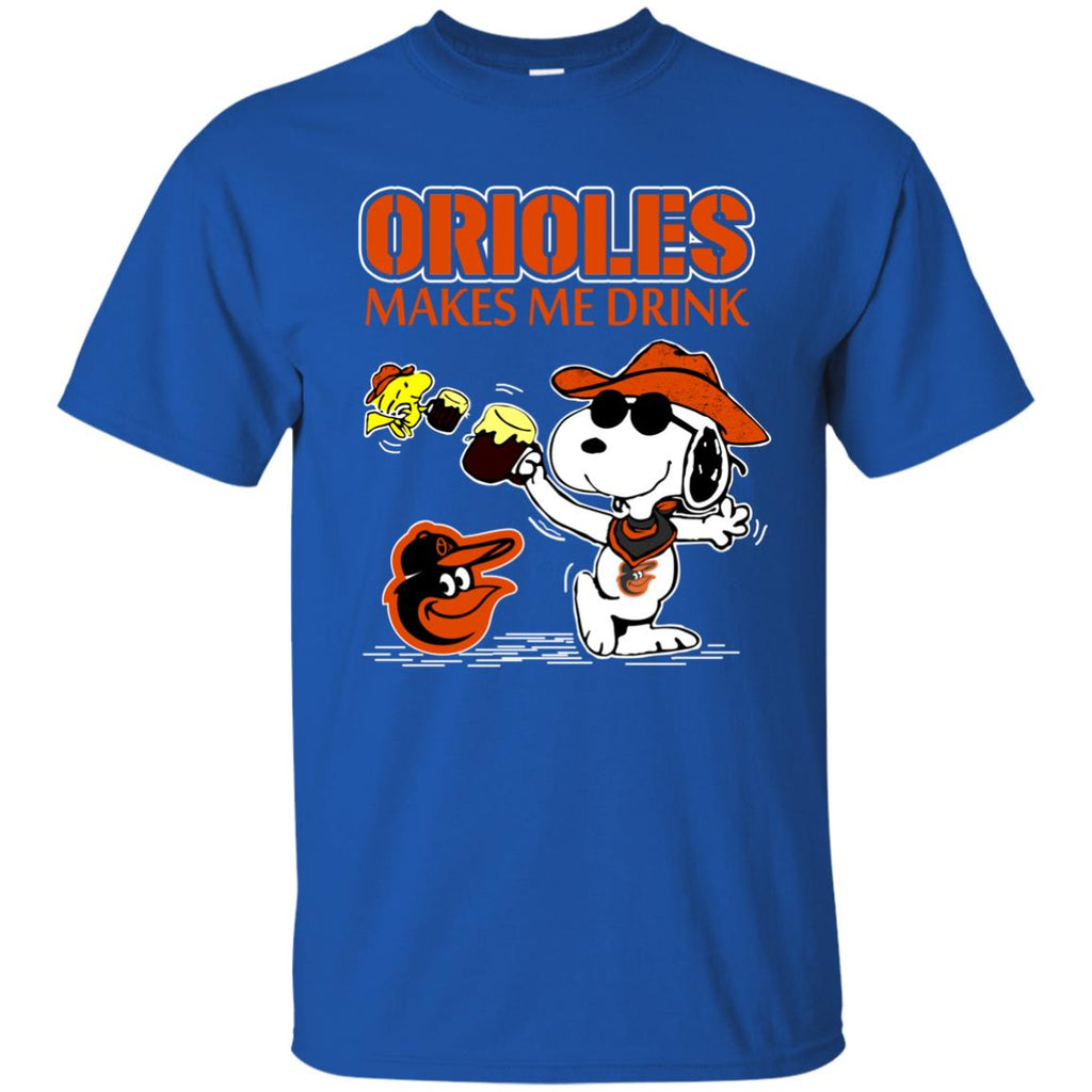 Baltimore Orioles Makes Me Drinks T Shirts