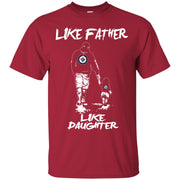 Like Father Like Daughter Winnipeg Jets T Shirts