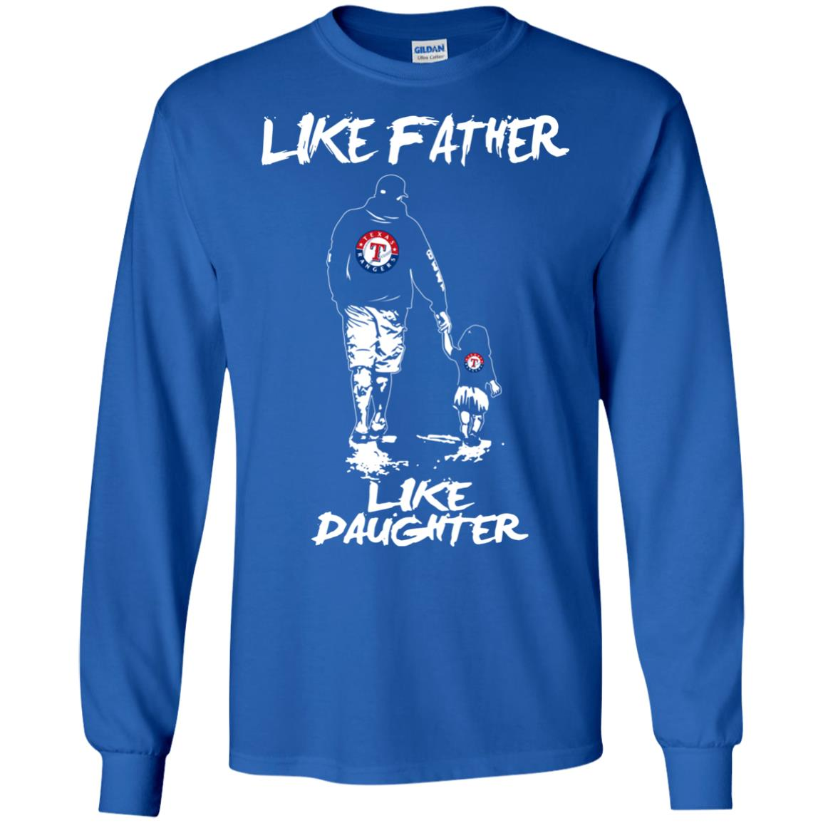 Like Father Like Daughter Texas Rangers T Shirts