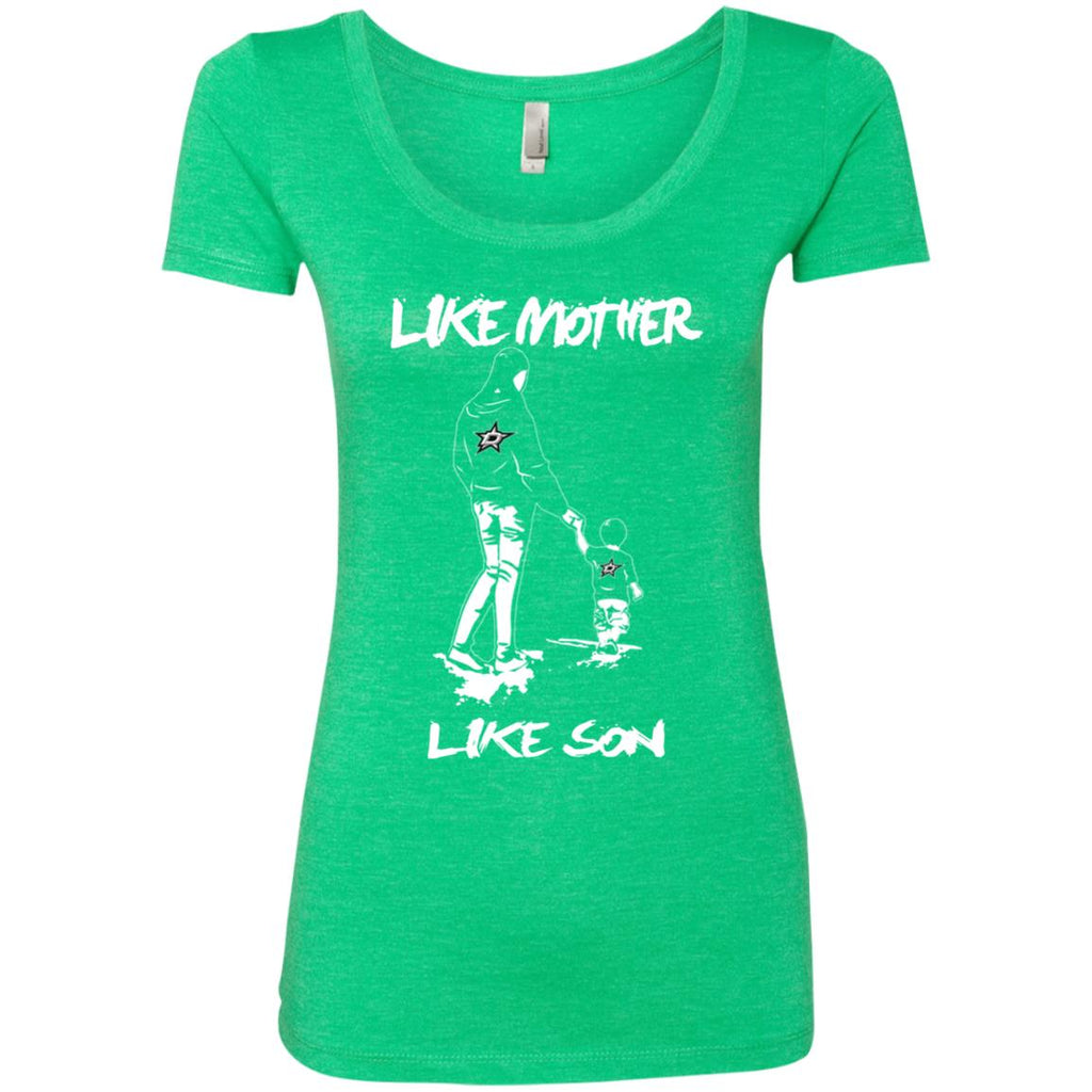 Like Mother Like Son Dallas Stars T Shirt