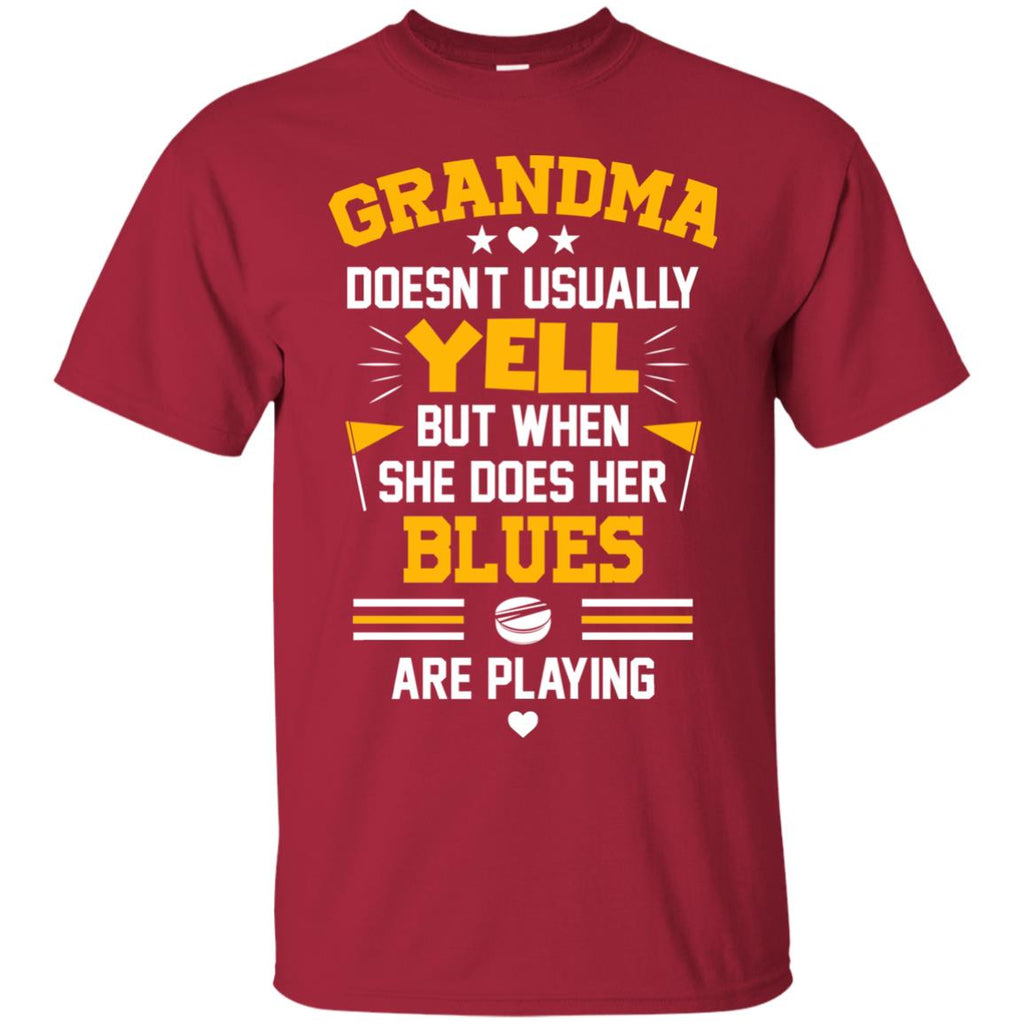 Grandma Doesn't Usually Yell St. Louis Blues T Shirts