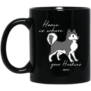 Home Is Where My Huskies Are Mugs