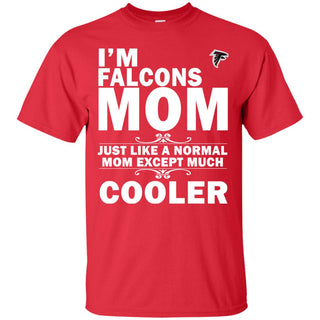 A Normal Mom Except Much Cooler Atlanta Falcons T Shirts