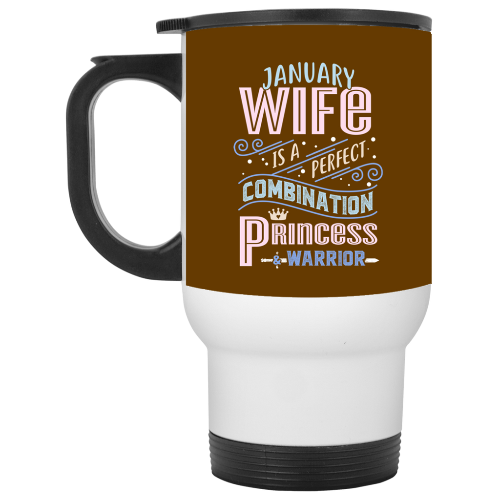 January Wife Combination Princess And Warrior Travel Mugs