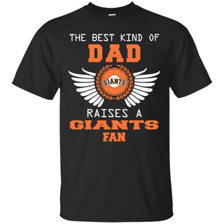 The Best Kind Of Dad San Francisco Giants T Shirts