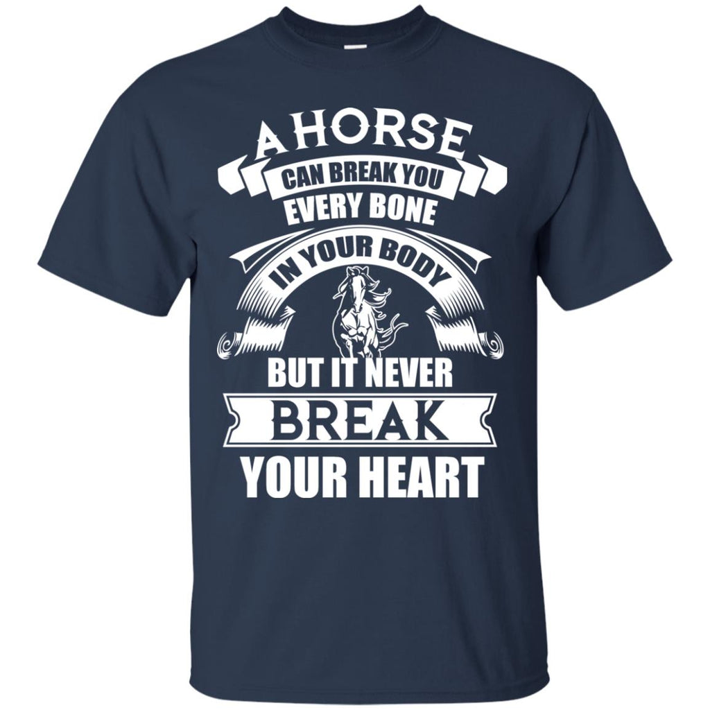 A Horse Can Break You T Shirts