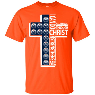 I Can Do All Things Through Christ Edmonton Oilers T Shirts