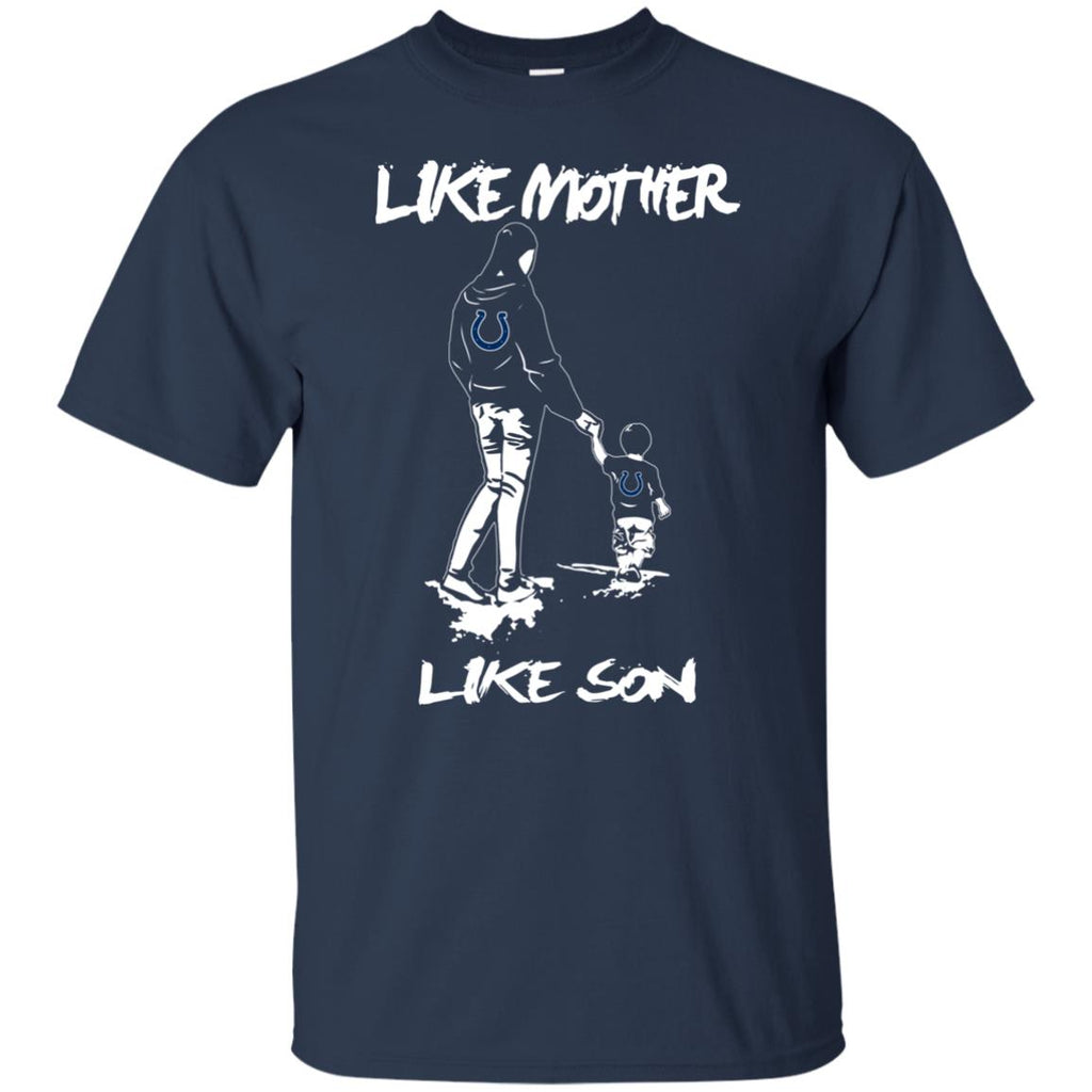 Like Mother Like Son Indianapolis Colts T Shirt