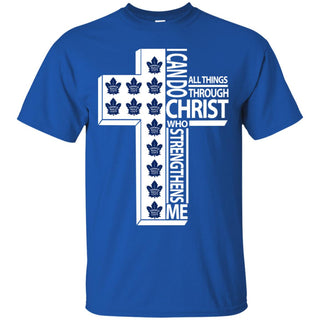 I Can Do All Things Through Christ Toronto Maple Leafs T Shirts