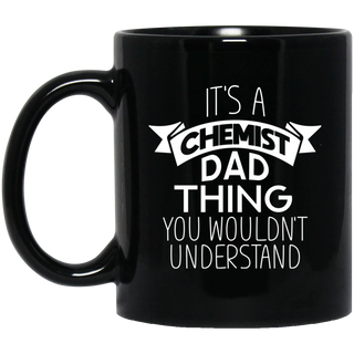 Its A Chemist Dad Thing Mugs
