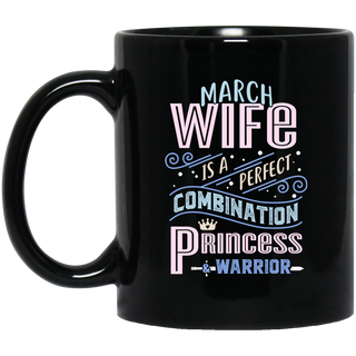 March Wife Combination Princess And Warrior Mugs