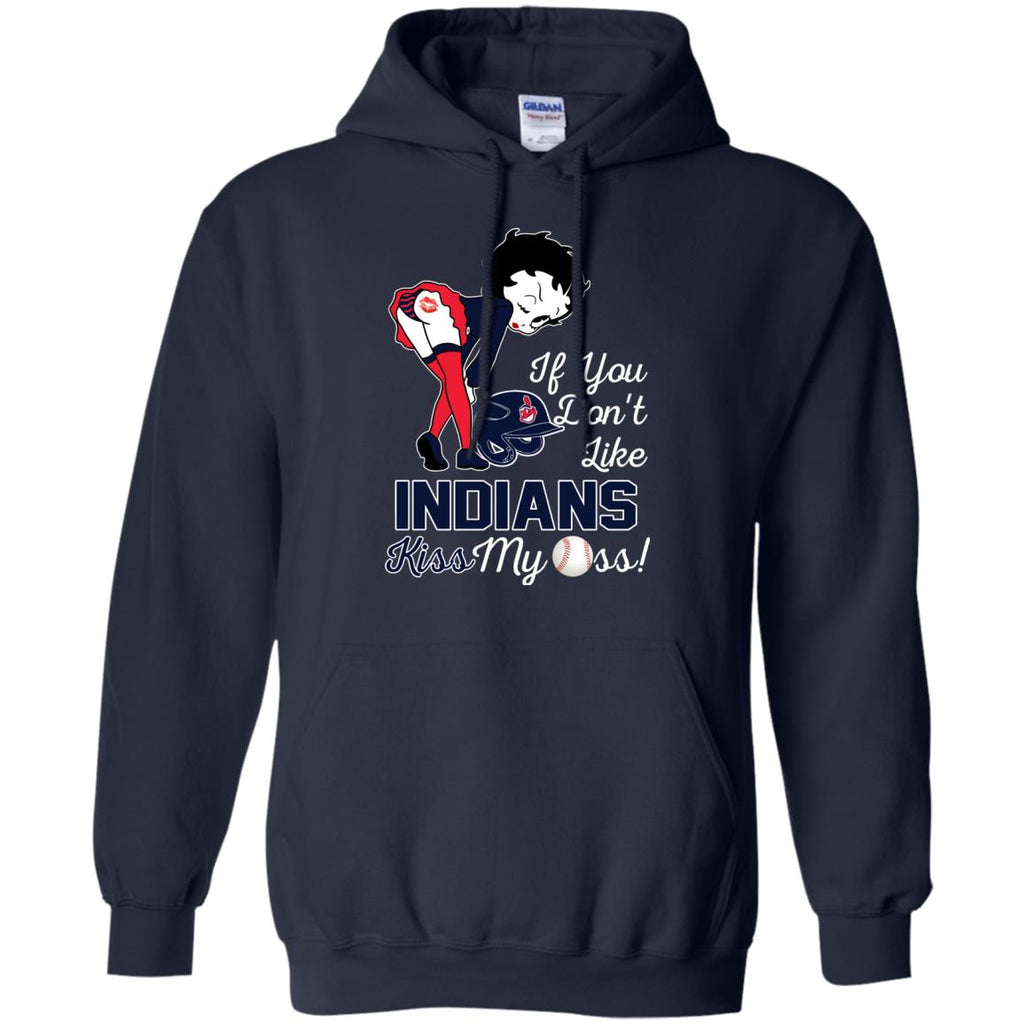 If You Don't Like Cleveland Indians Kiss My Ass BB T Shirts