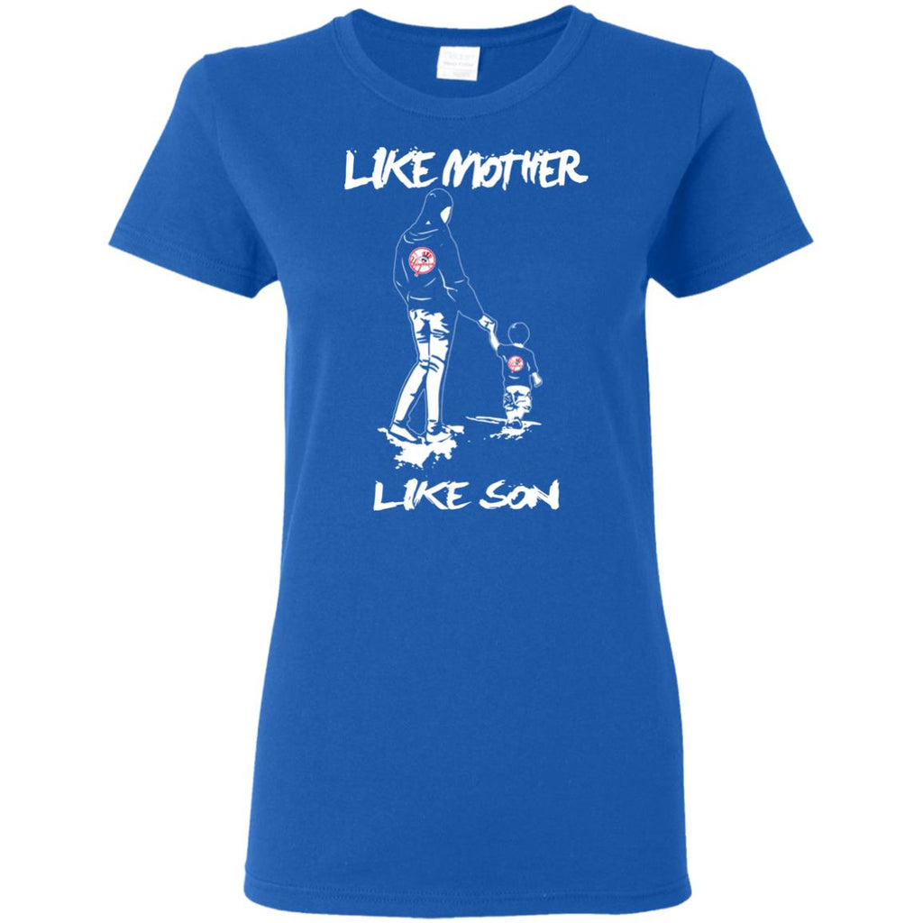 Like Mother Like Son New York Yankees T Shirt