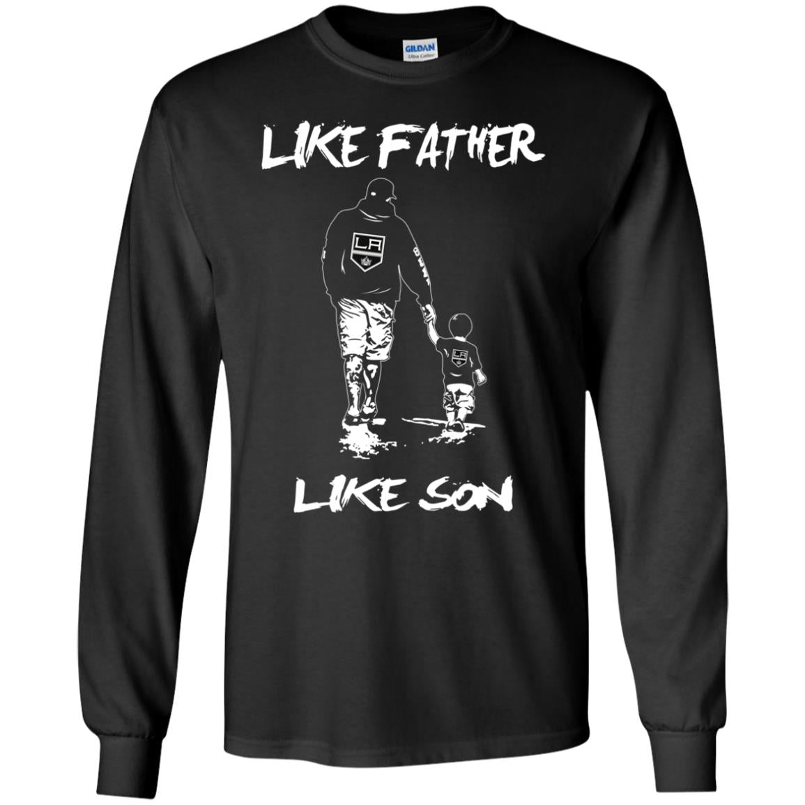 Like Father Like Son Los Angeles Kings T Shirt