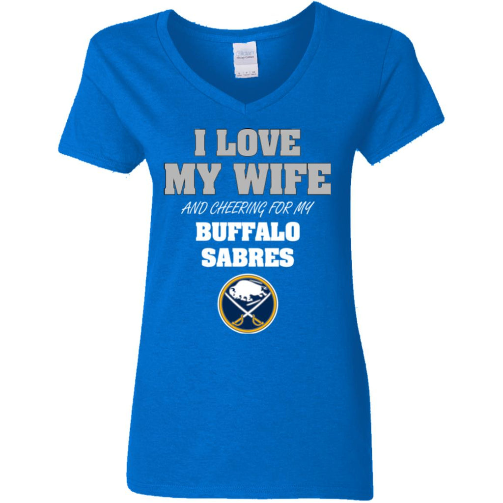 I Love My Wife And Cheering For My Buffalo Sabres T Shirts