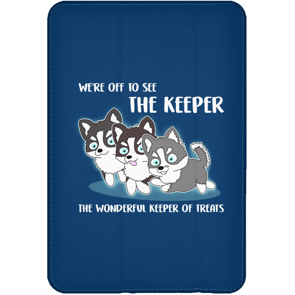 We're Off To See The Keeper Husky Tablet Covers