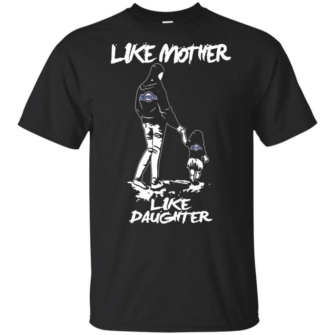 Like Mother Like Daughter Milwaukee Brewers T Shirts