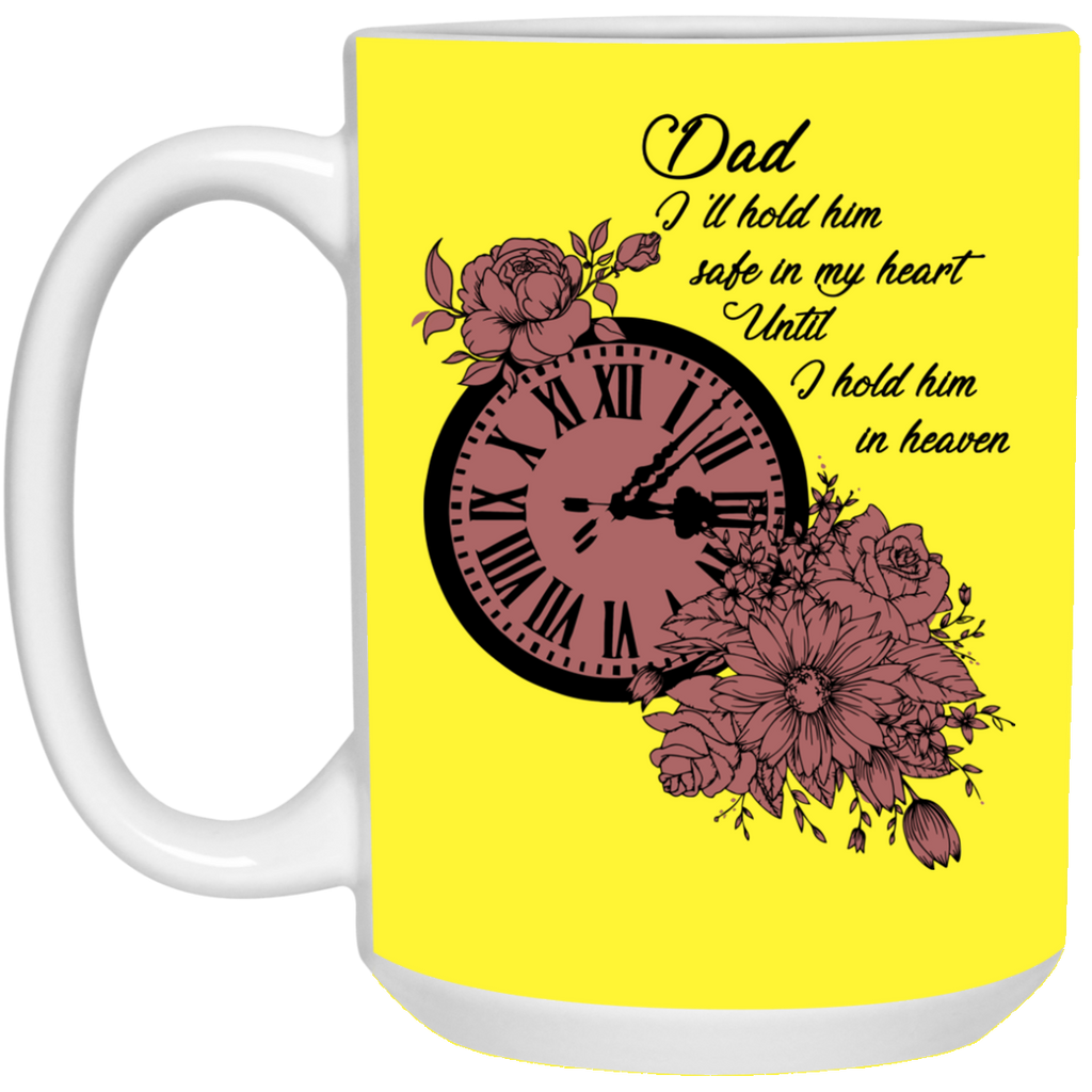 Dad I'll Hold Him Safe In My Heart Mugs