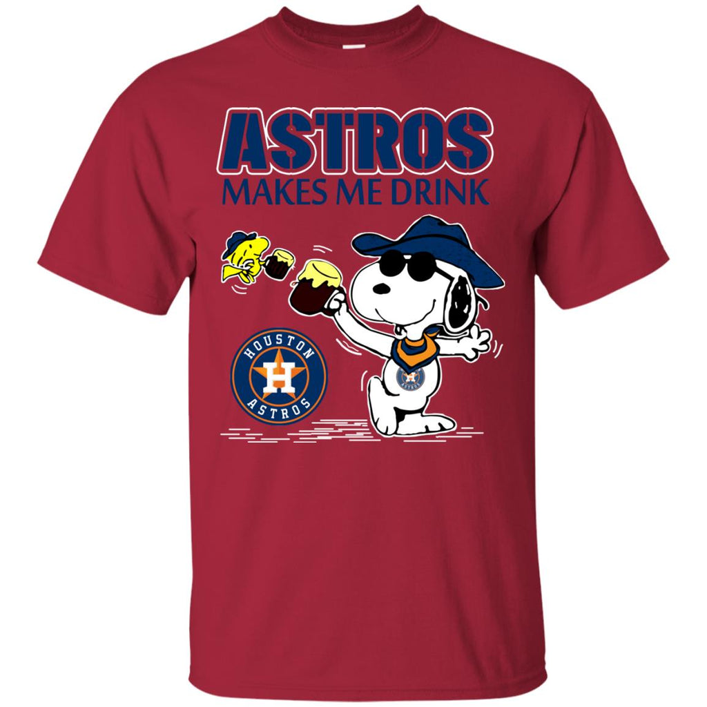 Houston Astros Makes Me Drinks T Shirts