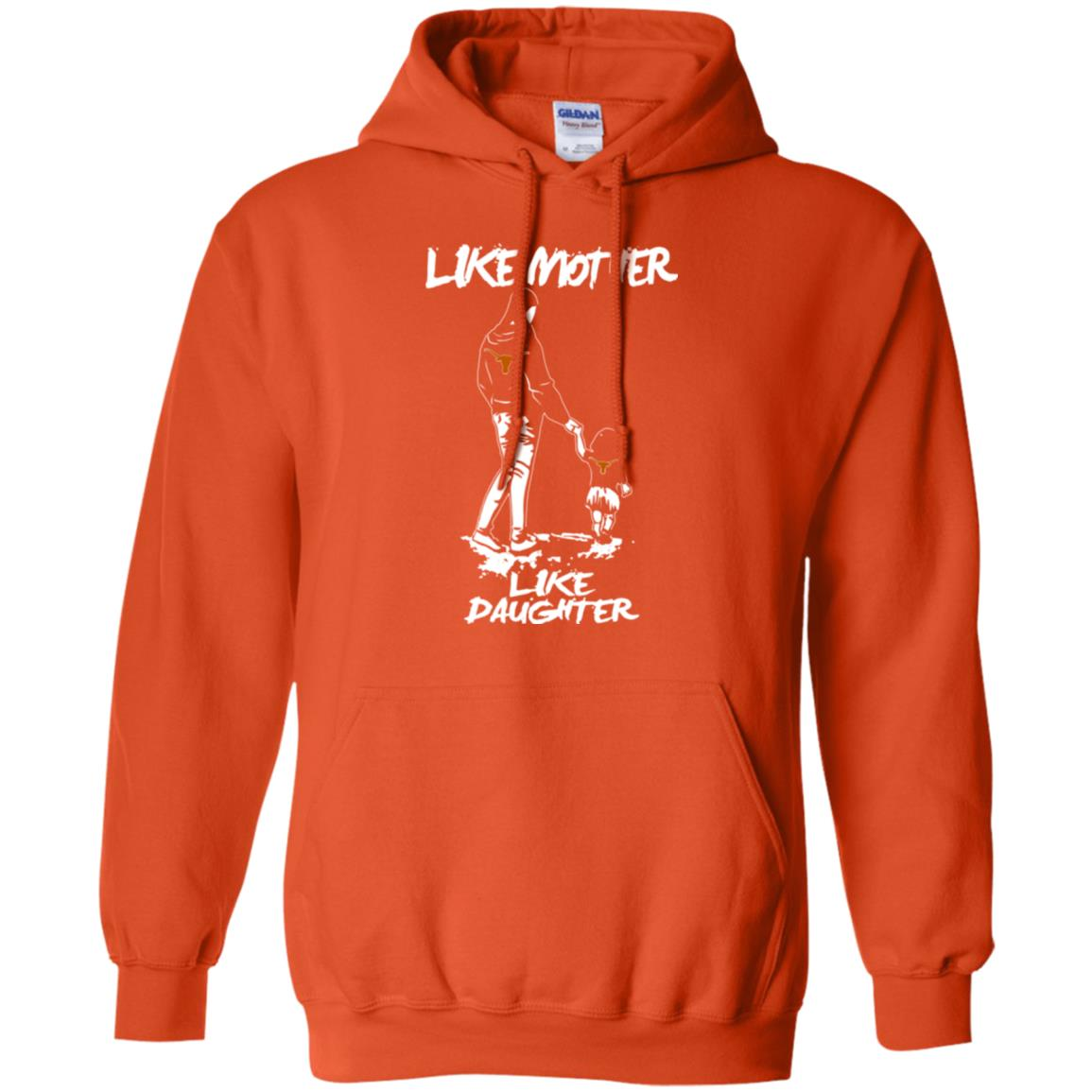 Like Mother Like Daughter Texas Longhorns T Shirts