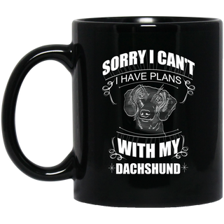 I Have A Plan With My Dachshund Mugs