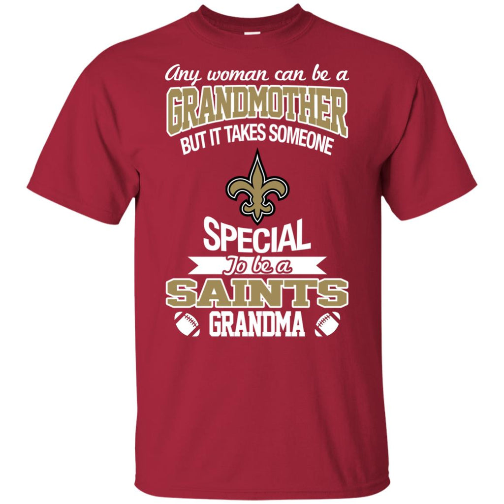 It Takes Someone Special To Be A New Orleans Saints Grandma T Shirts