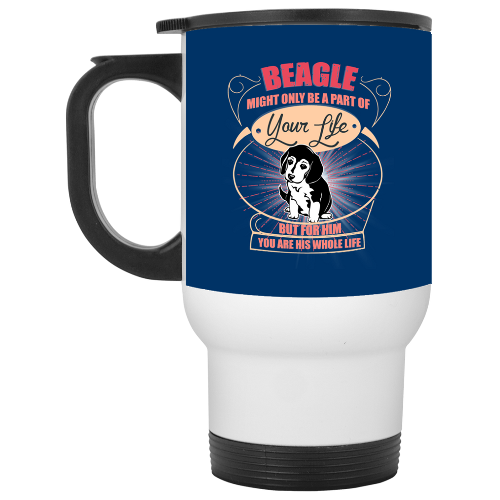 Beagle Might Only A Part Of Your Life Mugs