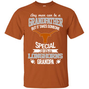 It Takes Someone Special To Be A Texas Longhorns Grandpa T Shirts
