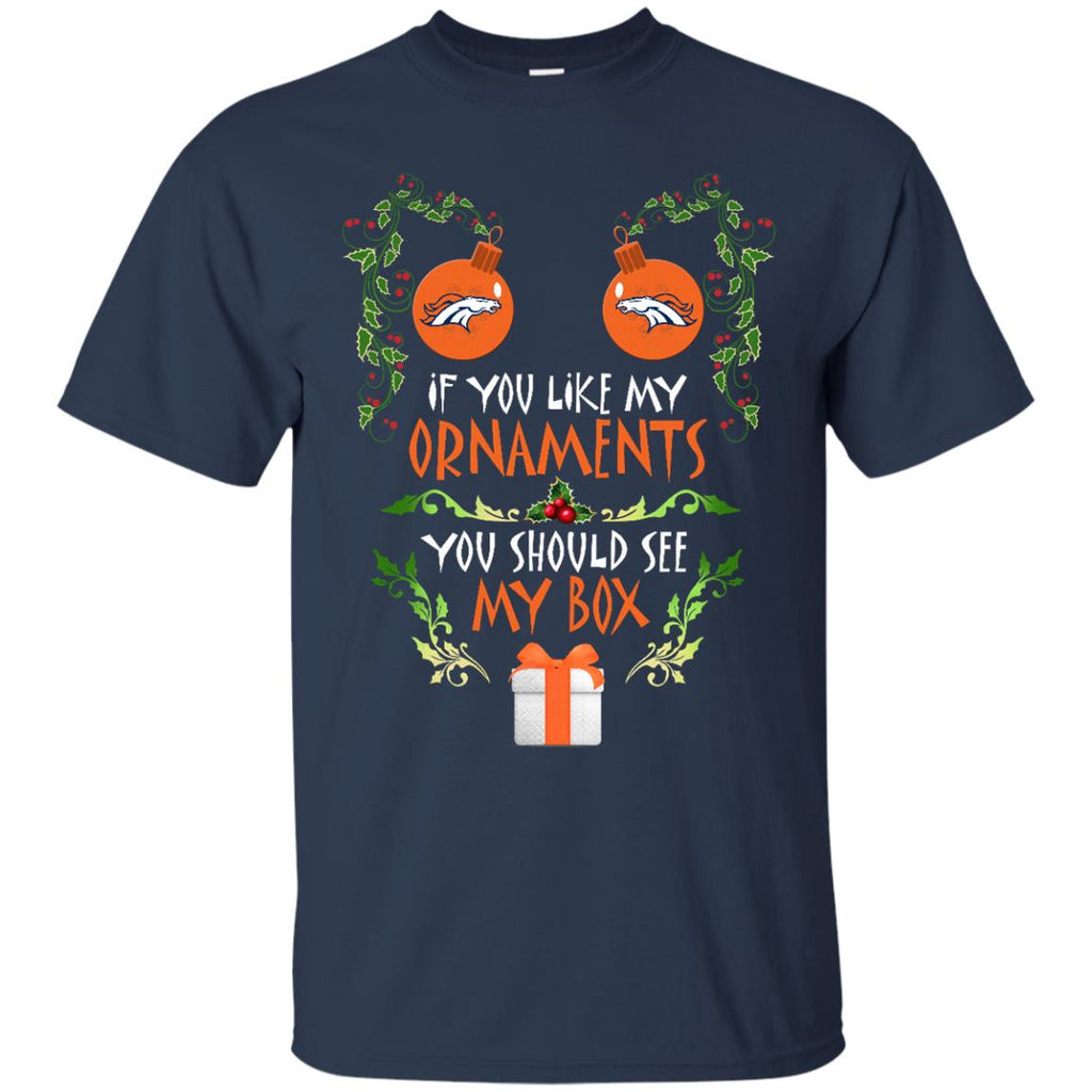 You Should See My Box Denver Broncos T Shirts