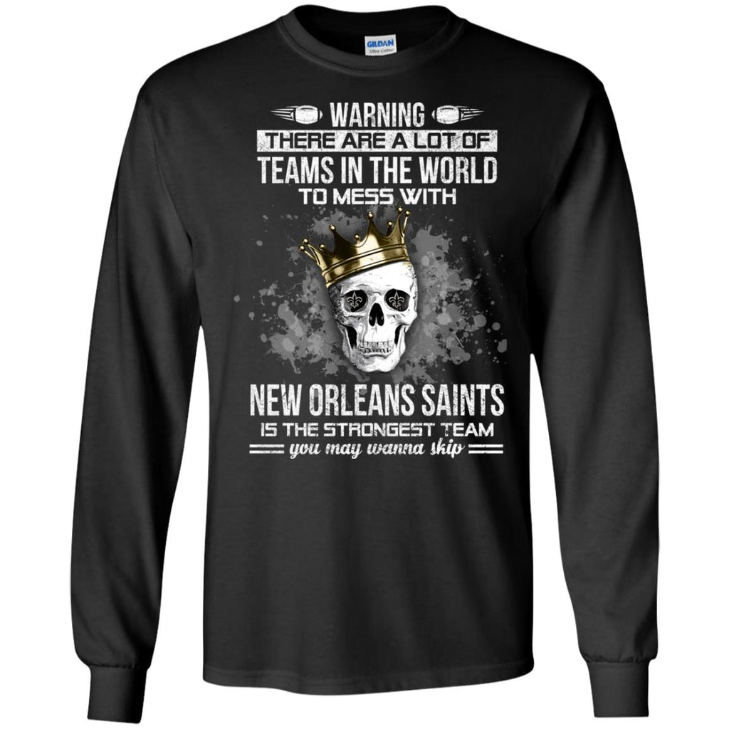 New Orleans Saints Is The Strongest T Shirts