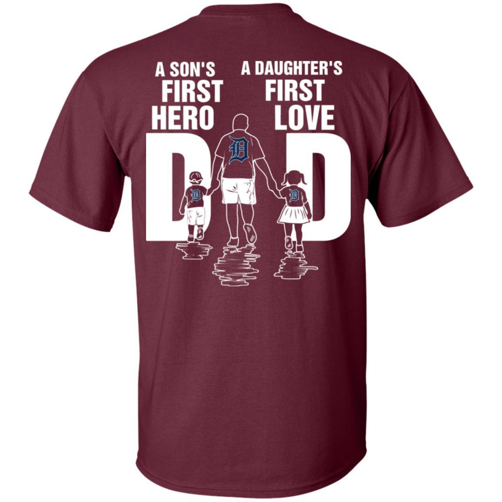 Son Is First Hero And Daughter Is First Love Detroit Tigers Dad T Shirt